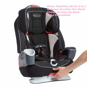 Graco Nautilus 3 in 1 Rview by Best Baby Essentials